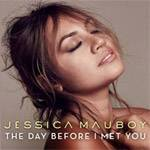 Jessica Mauboy The Day Before I Met You