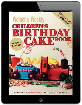 The Australian Womens Weekly Childrens Birthday Cake Book For IPad