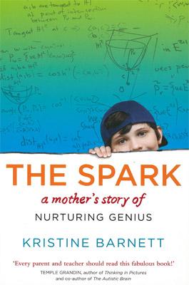 Nurturing Genius >> The Spark A Mother S Story Of Nurturing Genius Female Com Au