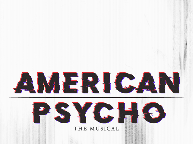 American Psycho - The Musical