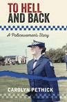 To Hell and Back A policewoman's story